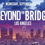 Beyond the Bridge: LA Reception