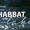 The 7th Annual Shabbat On The Lake