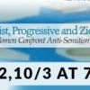 Feminist, Progressive and Zionist:  Jewish Women Confront Anti-Semitism