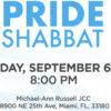 Friday, Sept 6: Miami Pride Shabbat
